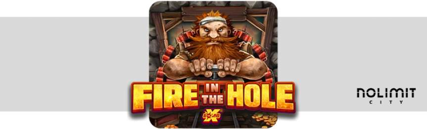 Fire in the Hole No Limit City